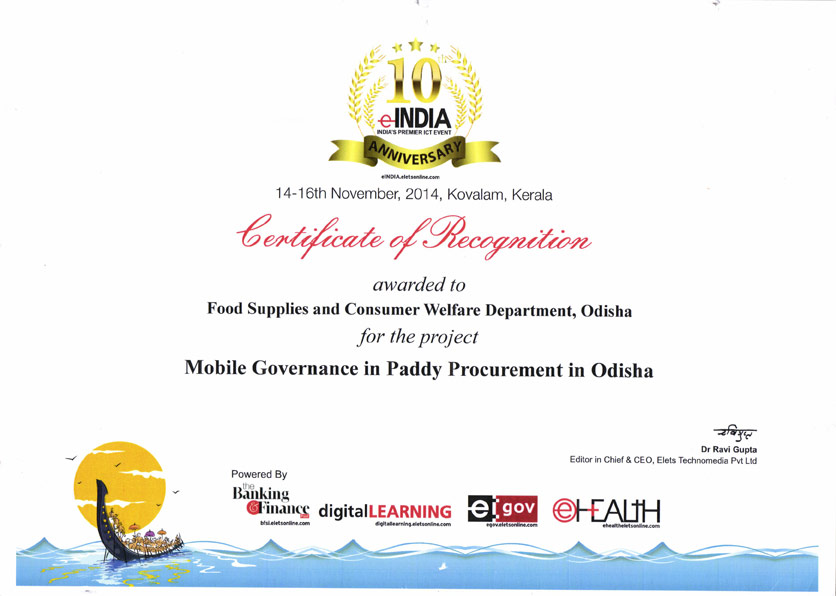 Certificate of regocnisation awarded to Food Supplies and Consumer Welfare Department, Odisha for the project Mobile Governance in Paddy Procurement in Odisha.